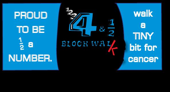 4-1/2 BLOCK WALK!